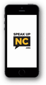 Speak Up NC Mobile Phone
